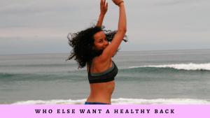 Who Else Wants a Healthy Back?