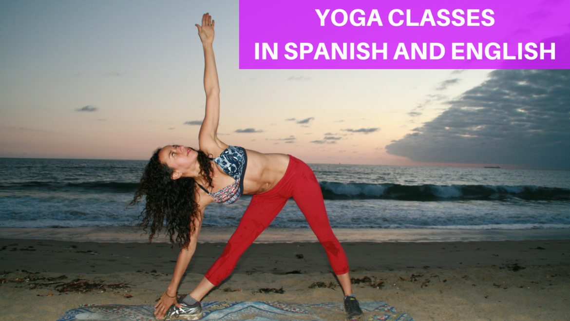 Yoga Classes in Spanish and English